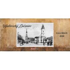Historický stolový kalendár Lučenec 2018
