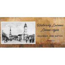 Historický stolový kalendár Lučenec - Losonc 2018